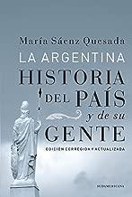 La Argentina (Edición Corregida y Actualizada): Historia del país y de su gente (Spanish Edition)
