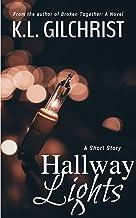 Hallway Lights: A Short Story