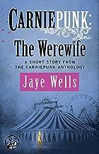 Carniepunk: The Werewife
