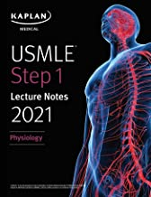 USMLE Step 1 Lecture Notes 2021: Physiology (USMLE Prep)