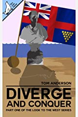Diverge and Conquer (Look to the West Book 1) Kindle Edition