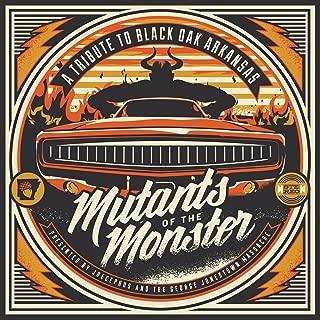 Mutants of the Monster: A Tribute to Black Oak Arkansas