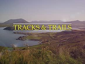 Tracks & Trails