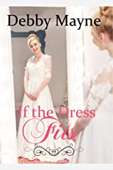 If The Dress Fits Kindle Edition