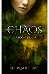 Chaos (Dragon Reign Book 4) Kindle Edition