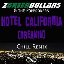 Hotel California (Dreamin)[Chill Remix]