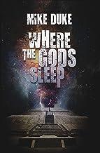 Where the Gods Sleep