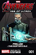Avengers: Age of Ultron Prelude - This Sceptre'd Isle Infinite Comic #1 (Avengers: Cinematic Infinite Comic)