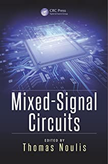 Mixed-Signal Circuits (Devices, Circuits, and Systems Book 46)