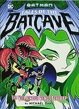 The Villainous Venus Flytrap (Batman Tales of the Batcave)