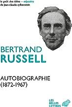 Autobiographie (1872-1967) (Le Goût des idées t. 30) (French Edition)