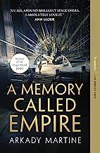A Memory Called Empire (Teixcalaan Book 1)