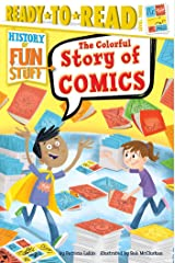 The Colorful Story of Comics Kindle Edition