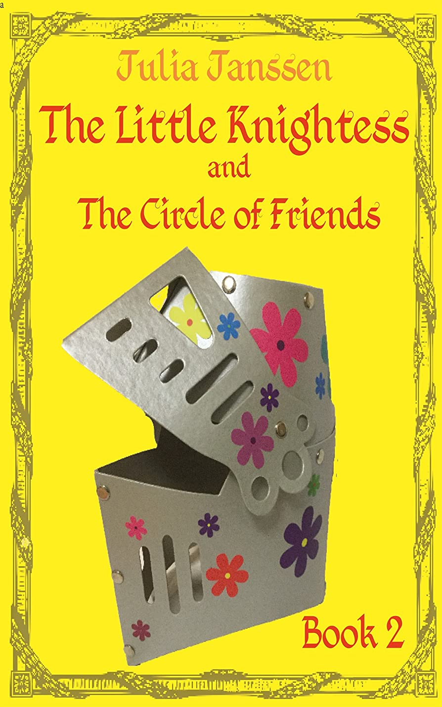 アライアンスどっち確かめるThe Little Knightess and The Circle of Friends (English Edition)