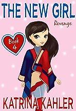 The New Girl: Book 4 - Revenge