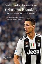 Cristiano Ronaldo: Tutta la felicità, tutta la malinconia.