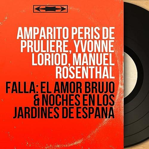 Falla: El Amor Brujo & Noches en los Jardines de España (Mono ...