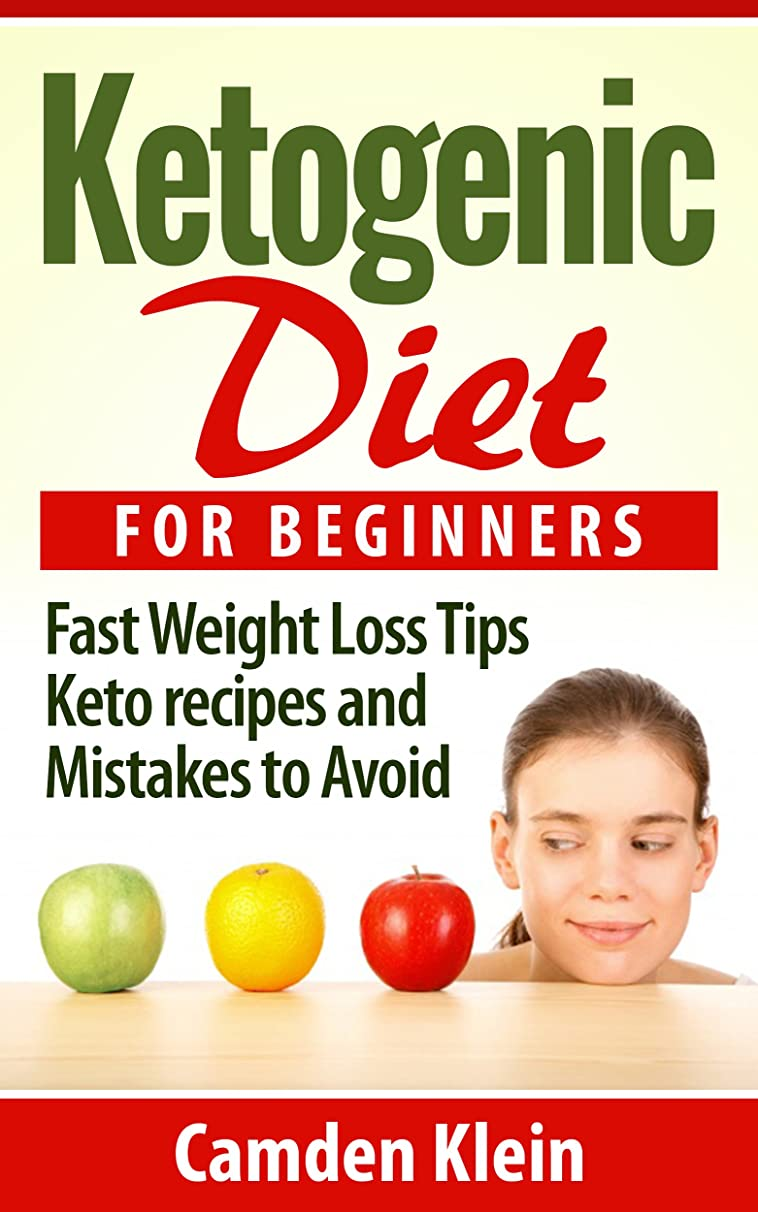 Ketogenic Diet:  Ketogenic Diet For Beginners Guide, Fast weight Loss Tips,Ketogenic Recipes and Mistakes to Avoid ((FREE BONUS INSIDE),Low carb diet, ... healthy eating & living) (English Edition)
