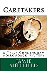 Caretakers (Tyler Cunningham Book 2) Kindle Edition