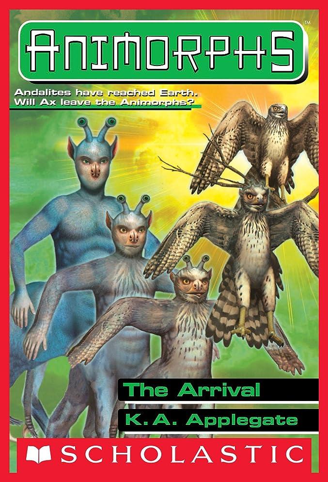 スタイル吸収製作The Arrival (Animorphs #38) (English Edition)