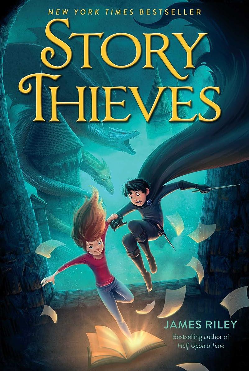 ずるいアクションちっちゃいStory Thieves (English Edition)