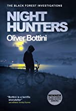 Night Hunters: A Black Forest Investigation IV (The Black Forest Investigations Book 4)
