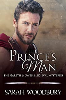 The Prince's Man (The Gareth & Gwen Medieval Mysteries Book 13)
