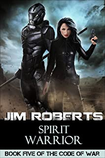 Spirit Warrior (The Code of War Book 5)