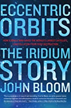 Eccentric Orbits: The Iridium Story
