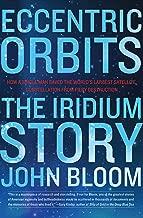 Best eccentric orbits the iridium story Reviews