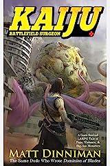 Kaiju: Battlefield Surgeon: A LitRPG Adventure Kindle Edition