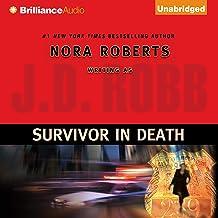 Survivor in Death: In Death, Book 20