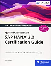 SAP HANA 2.0 Certification Guide: Application Associate Exam C_HANAIMP_15 (Third Edition) (SAP PRESS)