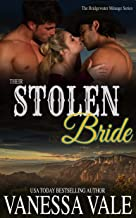 Their Stolen Bride (Bridgewater Menage Series Book 8)