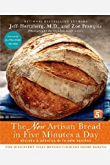 Artisan Bread in Five Minutes a Day: The New Artisan Bread in Five Minutes a Day Hardcover