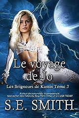 Le voyage de Jo (Les Seigneurs de Kassis t. 3) Format Kindle
