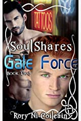 Gale Force: Book Two of the SoulShares Series Kindle Edition