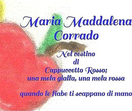 Nel cestino di Cappuccetto Rosso; una mela gialla, una mela rossa: quando le fiabe ti scappano di mano (stivaletti rossi)