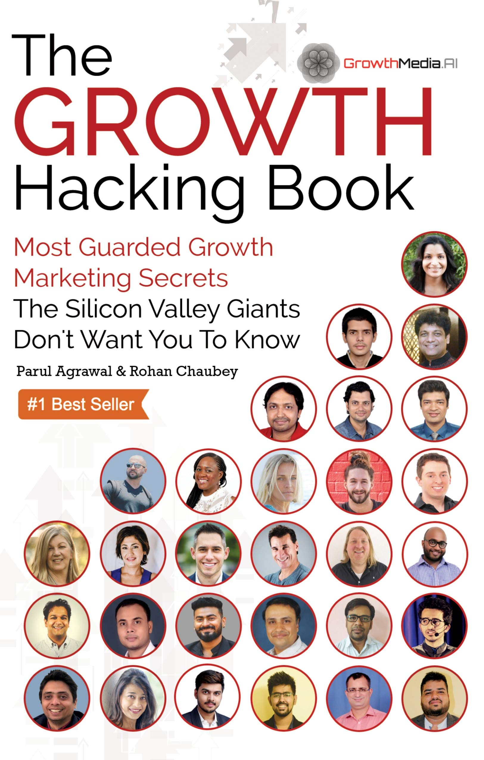 Image OfThe Growth Hacking Book: Most Guarded Growth Marketing Secrets The Silicon Valley Giants Don't Want You To Know (English E...