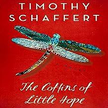The Coffins of Little Hope: A Novel