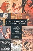 Cuentos historicos/ Historic Tales: De la piedra al atomo (Spanish Edition)