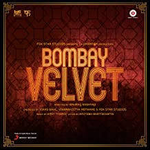 Bombay Velvet (Original Motion Picture Soundtrack)