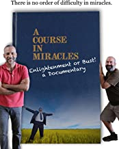 A Course in Miracles - Enlightenment or Bust!