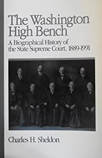 The Washington High Bench: A Bibliographical History of the State Supreme Court, 1889-19991