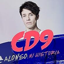 CD9. Alonso: Mi historia [CD9. Alonso: My Story]