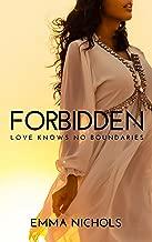 Forbidden: Love Knows No Boundaries