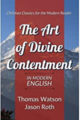 The Art of Divine Contentment: In Modern English Kindle Edition