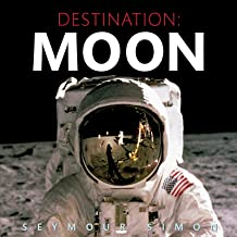 Destination: Moon (English Edition)