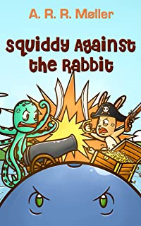 Squiddy Against the Rabbit (English Edition)