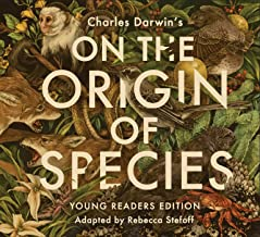 On the Origin of Species: Young Readers Edition